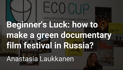 How to make a green documentary film festival in Russia?